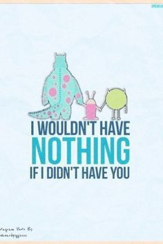 #Disney #DisneyMovie #MonstersInc #Sully #Mike #Boo #Quotes #DisneyQuotes
