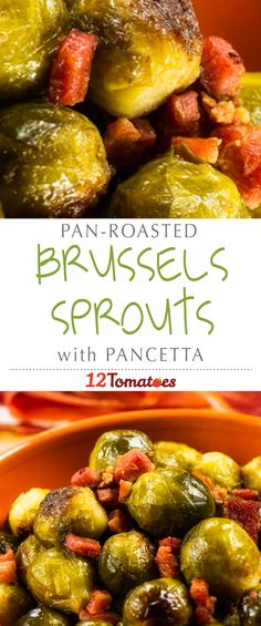 Pan-roasted Brussels Sprouts With Pancetta | This dish comes together quickly and is so flavorful, you'll be astounded that you only used a few ingredients! #12tomatoes #recipe