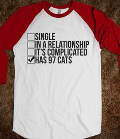 97 Cats - Grab a Shirt - Skreened T-shirts, Organic Shirts, Hoodies, Kids Tees, Baby One-Pieces and Tote Bags Crazy Cat Lady, Crazy Cats, Baseball Shirts, Tee Shirts, Baseball Couples, Baseball Stuff, Baseball Girlfriend Shirts, Funny Shirts, Baseball Boyfriend