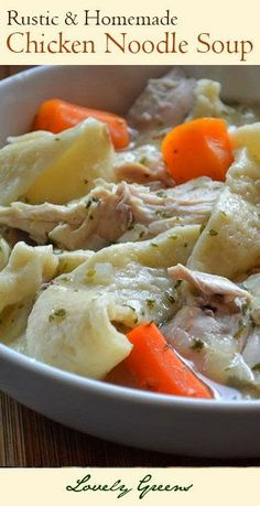 Rustic Homemade Chicken Noodle Soup with easy handmade Egg Noodles #comfortfood
