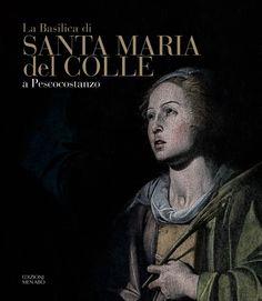 """""""La Basilica di Santa Maria del Colle a Pescocostanzo"""" oggi la presentazione all'Expo"""