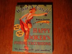 HAPPY HOOKERS Pin Up Girl Vintage Lake Fly Fishing Cabin Decor Fisherman Sign
