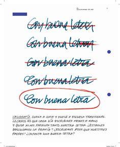 """2.- """"De puño y letra : Cómo sobrevive la caligrafía en la era tecnológica"""" Suplemento: Estilos de vida La Vanguardia (26/09/2009) Math Equations, Good Handwriting, Bridges, Lyrics, Life"""