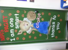"""Teacher appreciation door, """"I am one smart cookie"""" ( if you give a mouse a cookie theme)"""