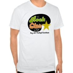 Rock Star By Night - Day Job Paralegal Coordinator Tee T Shirt, Hoodie Sweatshirt