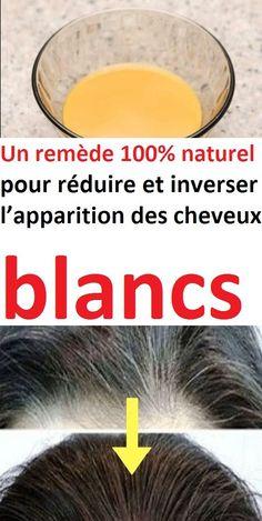 Un remède 100% naturel pour réduire et inverser l'apparition des cheveux blancs#blancs #cheveux #coiffure #coupescheveux #chevelu #beauté