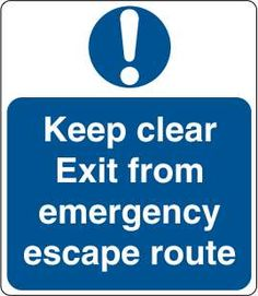 Keep clear exit from emergency escape route £0.99 #signs #mandatory