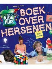 Hersenstichting Nederland - Het Klokhuisboek over hersenen