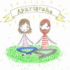 Yama 5 - Apirigraha  fyi eight limb life course peeps  http://eight-limb-life.teachable.com
