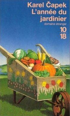 L'année du jardinier, Karel Capek