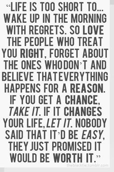 If it changes your life, let it.
