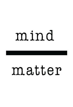 Mind over matter. Mind influences and can even create matter -- your reality. Resolve to remember this truth by hanging a striking visual reminder. Printed on a 67 lb. acid-free specialty paper with a
