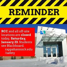 REMINDER: RCC and all off-site locations are CLOSED today Saturday Jan. 23. Details: http://ift.tt/1nE5D77 #rcc #rappahannock #community #college #comm_college #instacollege #nnk #northernneck #middlepeninsula