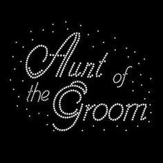 Aunt of the Groom Rhinestone Tshirt Wedding by BlingnPrintStreet