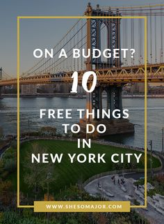 On A Budget? 10 Free Things To Do In New York City   Free Thinks To Do In New York City   New York City