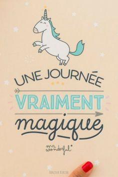 """""""Une journée vraiment magique"""". Illustration licorne  signée Mr Wonderful (j'adore l'emojo licorne ) #licorne #unicorn #typo Unicorn Quotes, Unicorn Art, Cute Unicorn, Rainbow Unicorn, Mr Wonderful, Wallaper Iphone, Cute Phrases, Image Fun, Positive Messages"""