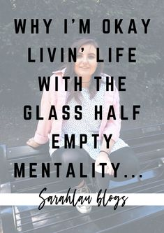 A mental health chat written for Sarahlaublogs, talking about why I'm okay with livin' life with a glass half empty mentality - how I cope when life Im Not Okay, Empty, Mental Health, Board, Glass, Blog, Life, Drinkware, Corning Glass
