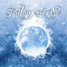"Fallen Arise – ""Ethereal"" (2013)"