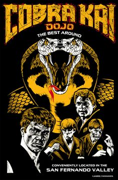 Karate Kid 'Cobra Kai' Poster - personal project on Behance The Karate Kid 1984, Karate Kid Movie, Karate Kid Cobra Kai, Cobra Kai Wallpaper, William Zabka, Cobra Kai Dojo, Pokemon Dragon, Arte Nerd, Kid Memes