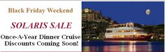 We're one week away from Black Friday...stay tuned for a once-a-year discount on our dinner cruises!