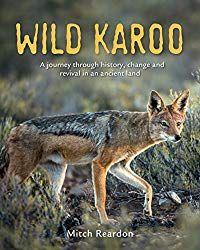The Wild Karoo... a journey into incredible beauty. Se7en, Kangaroo, Fox, Journey, The Incredibles, Nature, Books, Animals, Beauty