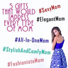 Every mom is different but all of them love fashion! Read our new blog with tips on gifts for the different types of mom.