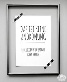 """Kunstdruck Poster """"Unordnung"""" // typo artprint, wise words by cute as a button… Wall Accessories, Susa, Co Working, Statements, My New Room, True Words, Words Quotes, Sayings, Cool Words"""