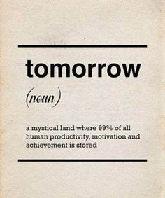 always tomorrow....ツ
