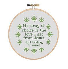 Weed Cross Stitch Pattern Funny Cross Stitch Quotes Pot Leaf | Etsy Cross Stitch Quotes, Funny Cross Stitch Patterns, Diy Jewellery, Daughter Of God, Weed, My Love, Fabric, Etsy, Tejido