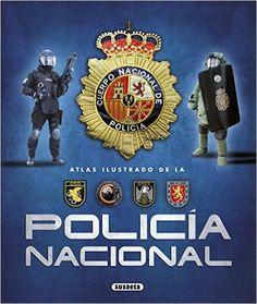 Atlas ilustrado de la Policía Nacional  Amazon.es  Susaeta Ediciones S A   Libros 2ae440ea727