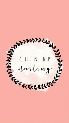 Inspirational And Motivational Quotes : QUOTATION – Image : Quotes Of the day – Description Chin Up Darling Sharing is Caring – Don't forget to share this quote !