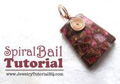 DIY Bijoux  Video:  Wire bail and coil for focal bead.  #Wire #Jewelry #Tutorials