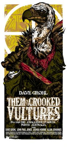 Them Crooked Vultures poster. Love this band.