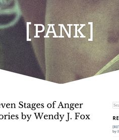 """It would be unfair to say I hungered for more emotion in Wendy J. Fox's Seven Stages of Anger and Other Stories, because my very hunger is what the writer meant to evoke. J Fox, Hobbs, Writer, Stage, Sayings, Lyrics, Sign Writer, Word Of Wisdom, Writers"