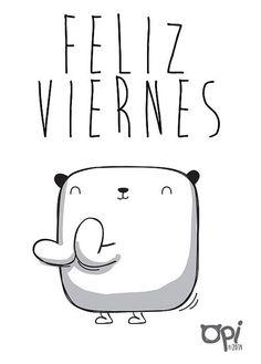 Feliz Viernes! | Flickr - Photo Sharing!