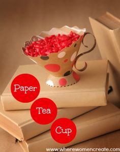 Paper Tea Cup @Sizzix project from Where Women Create #sizzix #paper #project #teacup #diy
