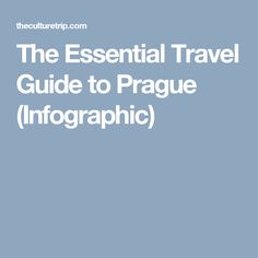 The Essential Travel Guide to Prague (Infographic)