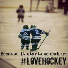 Because it starts somewhere #LoveHockey