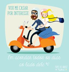 Vou me casar por puro interesse. Ser noiva é... #Sernoivaé #casamento #convites #papeldearroz #convitedecasamento