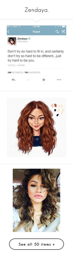 """""""Zendaya."""" by the-girl-with-the-dragon-tattoo ❤ liked on Polyvore featuring hair, hairstyles, zendaya, hana ramirez, people, pics, pictures, girls, icons and photos"""