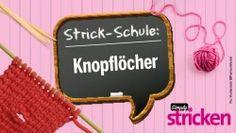 Strickschule: Knopflöcher stricken