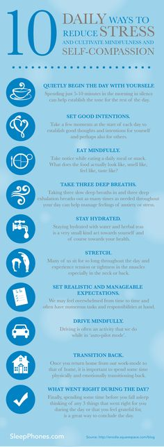 10 Daily ways to reduce stress and cultivate mindfulness and self-compassion. Stress and Anxiety. Stress less. Stop stress. Ways To Reduce Stress, Stress Less, Ways To Destress, Work Stress, Dealing With Stress, Ways To Relax, How To Not Stress, Relax Tips, Exercise To Reduce Stress