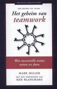 Het geheim van Teamwork : wat succesvolle teams weten en doen. Iedereen kent de voorbeelden van echt goed teamwork: bij de Eerste Hulp, het leger, in een orkest... Succesvolle teams zijn goed op elkaar ingespeelde professionals, die hun eigen talenten aanvullen met wat Ken Blanchard 'team skills' noemt: onder meer goede doelen stellen, probleem oplossend denken en besluitvaardigheid. Whats New, Teamwork, The Secret, Clock, Hush Hush, Watch, Group Work, Clocks