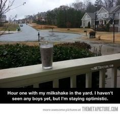 My milkshake doesn't bring any boys to the yard…
