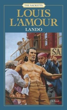 Lando Is also a favorite. In fact I'm going to name one of my kids Lando. The Sackett series are my Favorite!