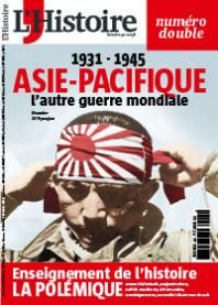 1931 - 1945 Asie Pacifique, l'autre guerre mondiale | L'Histoire