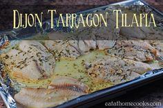 Easy Dijon Tarragon Tilapia - 5 minute prep in morning, 20 minute bake at dinner!