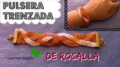 PULSERA TRENZADA DE ROCALLA:DIY