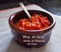 Blog da Suzy : Molho de Pimenta da Suzy (muito fácil)