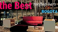 The best #rooftopbars of #Bogota: http://bit.ly/1JanrKW www.colombiablog.nl